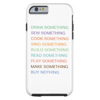 mindful Design for iPhone Tough iPhone 6 Case