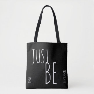 Mindfulness Gift JUST BE Personalized Tote