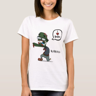 Mindless zombie T-Shirt