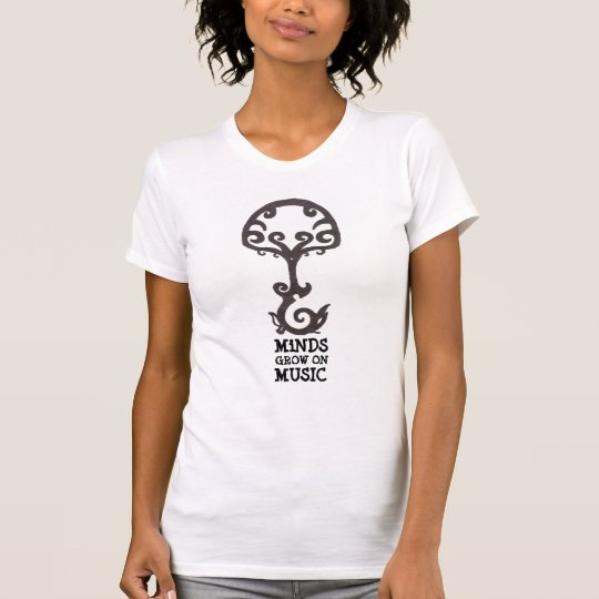 Minds Grow On Music Girls Tshirt