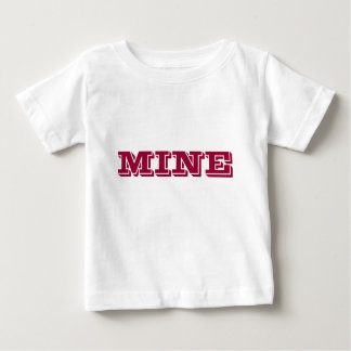 MINE. Funny toddler Tee Shirts