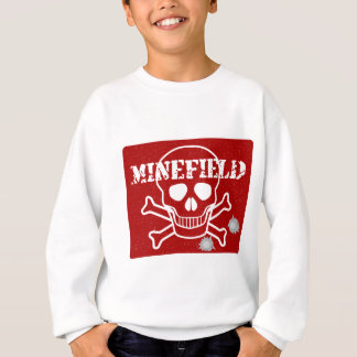 Minefield Sign Sweatshirt