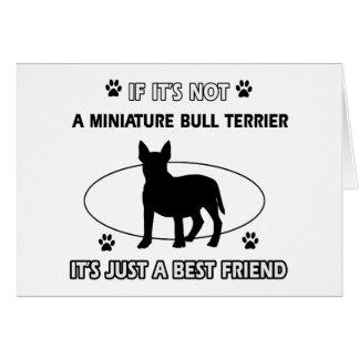 MINIATURE BULL TERRIER dog designs Cards