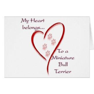 Miniature Bull Terrier Heart Belongs Greeting Card