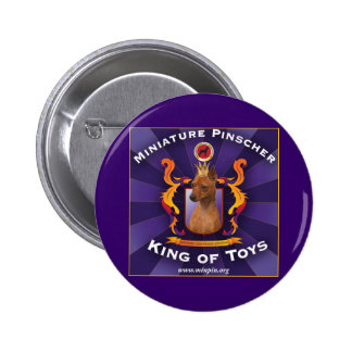 Miniature Pinscher, King of Toys 6 Cm Round Badge