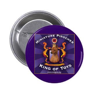 Miniature Pinscher, King of Toys 6 Cm Round Badge