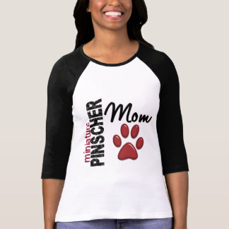 Miniature Pinscher Mom 2 T-Shirt