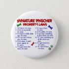 Miniature Pinscher Property Laws 2 6 Cm Round Badge