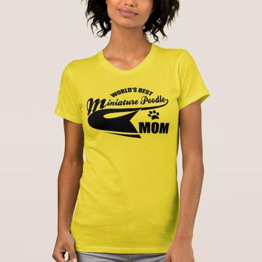 Miniature Poodle Mum T-Shirt