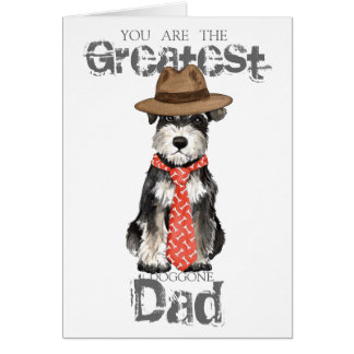 Miniature Schnauzer Dad Greeting Card