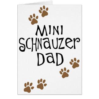 Miniature Schnauzer Dad Greeting Card