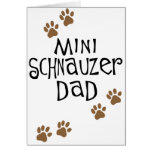 Miniature Schnauzer Dad Greeting Cards