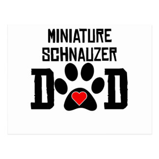 Miniature Schnauzer Dad Postcard