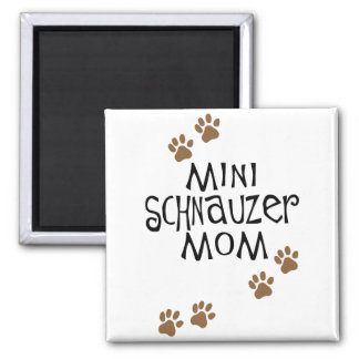 Miniature Schnauzer Mom Fridge Magnet
