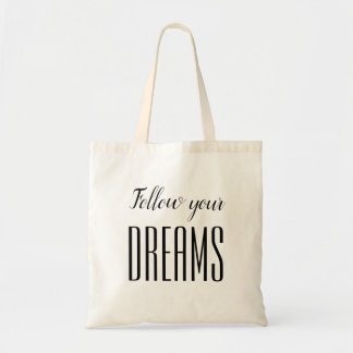 Minimalist black and white quote dream tote bag