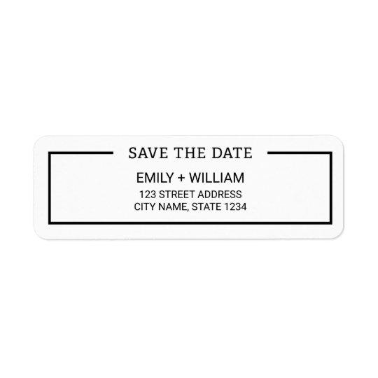 Minimalist Black and White Save the Date Address Return Address Label