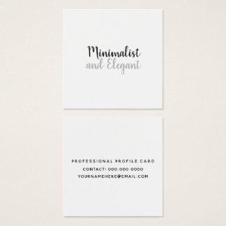 Minimalist & Elegant b/w script style on white Square Business Card