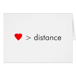 "minimalist ""love is greater than distance""  quote greeting card"