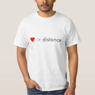 """minimalist """"love is greater than distance""""  quote T-Shirt"""
