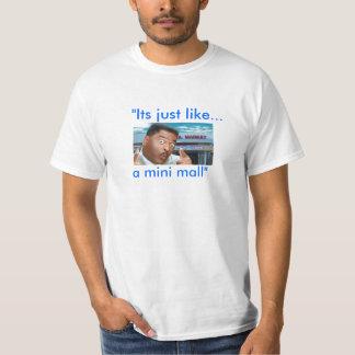 """minimall, """"Its just like..., a mini mall"""" T-Shirt"""