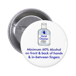 Minimum 60% Alcohol 6 Cm Round Badge