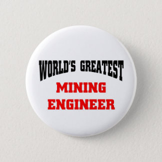 Mining engineer 6 cm round badge