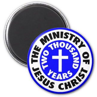 Ministry of Jesus Christ Magnets