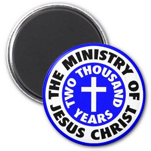 Ministry of Jesus Christ Magnets