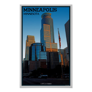 Minneapolis - Capella Tower Poster