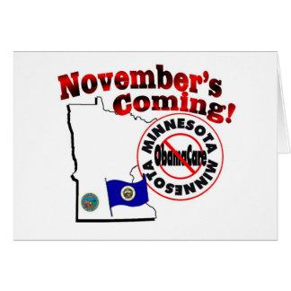 Minnesota Anti ObamaCare – November's Coming! Greeting Card