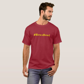 Minnesota is going to the #RowsBowl T-Shirt