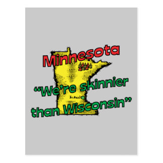 Minnesota MN Motto We re Skinnier Than Wisconsin Post Cards