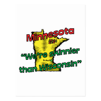 Minnesota MN Motto ~ We're Skinnier Than Wisconsin Post Cards