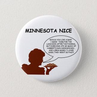 Minnesota Nice 6 Cm Round Badge