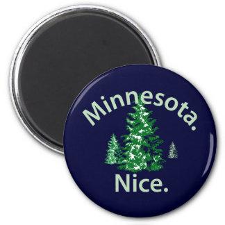 Minnesota Nice.  Period! 6 Cm Round Magnet