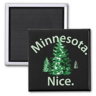Minnesota Nice.  Period! Square Magnet
