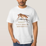 MINNESOTA  STATE BIRD: THE MOSQUITO T-Shirt