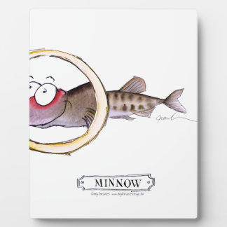 Minnow fish, tony fernandes plaque
