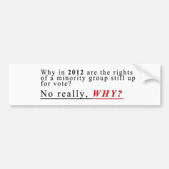 Minority Rights Bumper Sticker