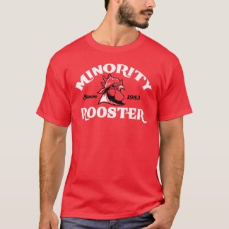 Minority-Rooster T-Shirt