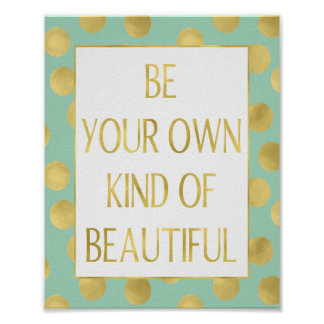 Mint and Gold Glitz Dots Be Beautiful Faux Foil Poster