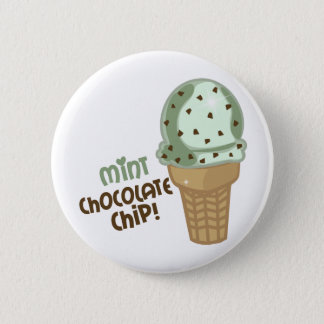 Mint Chocolate Chip with text 6 Cm Round Badge