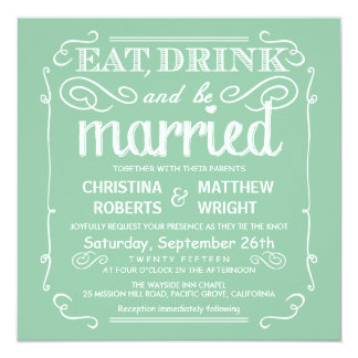 Mint Green Eat Drink and be Married Wedding Invite