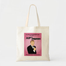 MIPs are Forever spoof movie poster bag