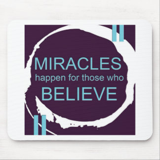 Miracle Happen.jpg Mouse Pad