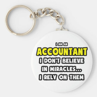Miracles and Accountants ... Funny Keychain
