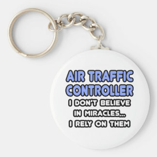 Miracles and Air Traffic Controllers Keychain
