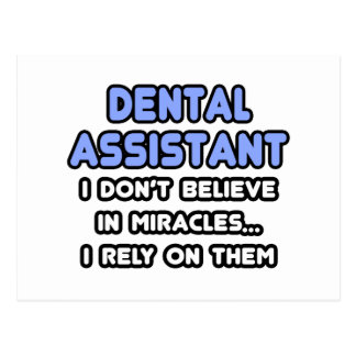 Miracles and Dental Assistants Postcard