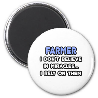 Miracles and Farmers 6 Cm Round Magnet