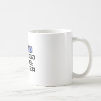 Miracles and Opticians Coffee Mugs